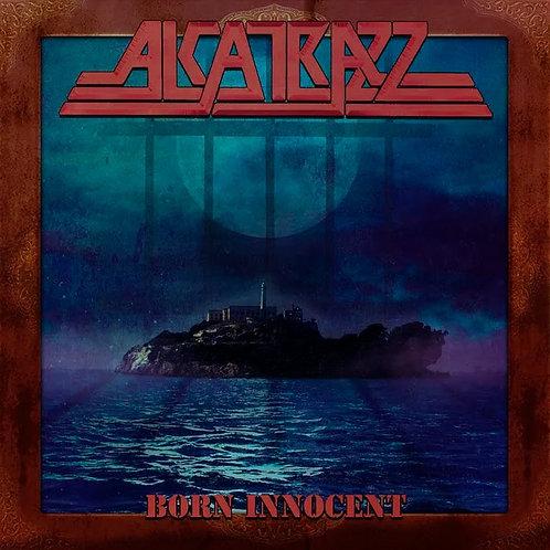 ALCATRAZZ - BORN INNOCENT CD