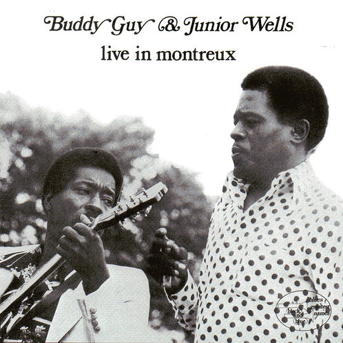 BUDDY  GUY & JUNIOR WELLS - LIVE IN MONTREUX LP