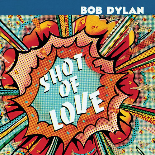 BOB DYLAN - SHOT OF LOVE CD