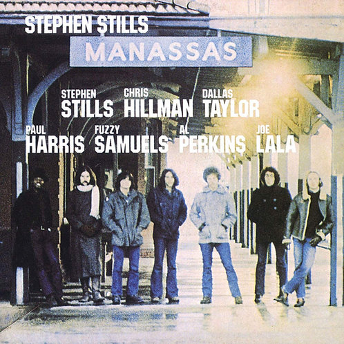 STEPHEN STILLS - MANASSAS LP