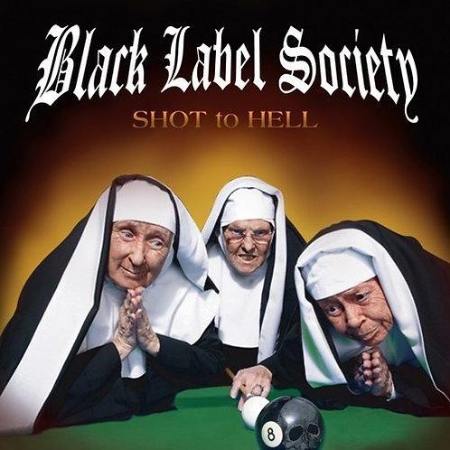 BLACK LABEL SOCIETY - SHOT TO HELL CD