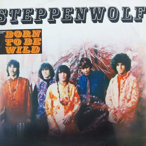 STEPPENWOLF - BORN TO BE WILD LP