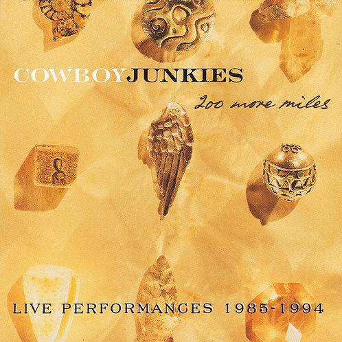 COWBOYS JUNKIES - 200 MORE MILES DUPLO CD