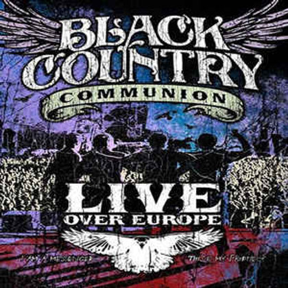 BLACK COUNTRY COMMUNION - LIVE OVER EUROPE CD