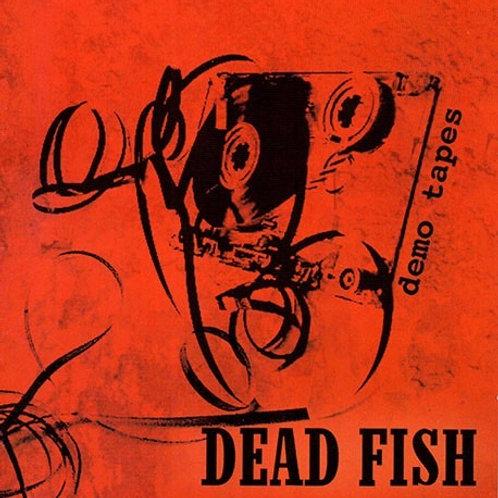 DEAD FISH - DEMO TAPES CD