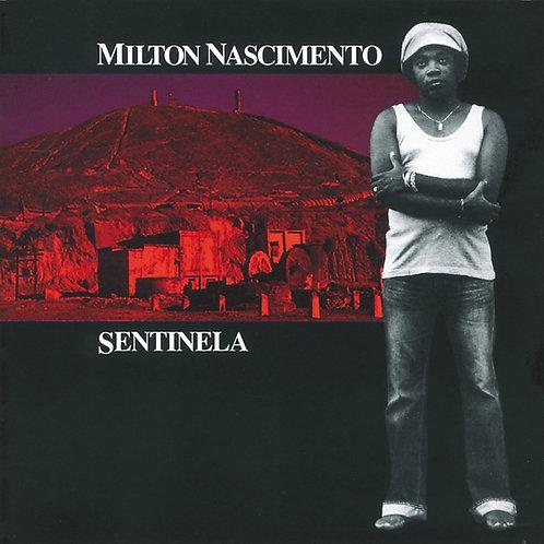 MILTON NASCIMENTO - SENTINELA CD