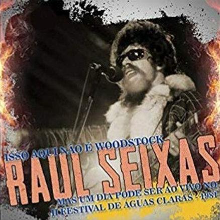 RAUL SEIXAS - ISSO AQUI NÃO É WOODSTOCK MAS UM DIA PODE SER AO VIVO CD