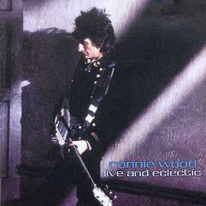 RONNIE WOOD - LIVE AND ECLETIC CD
