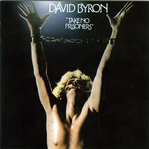 DAVID BYRON - TAKE NO PRISONERS CD