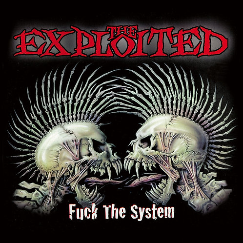 THE EXPLOITED - FUCK THE SYSTEM CD
