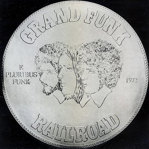 GRAND FUNK - E PLURIBUS FUNK LP