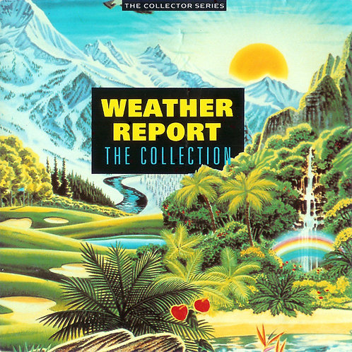 WEATHER REPORT - THE COLLECTION CD