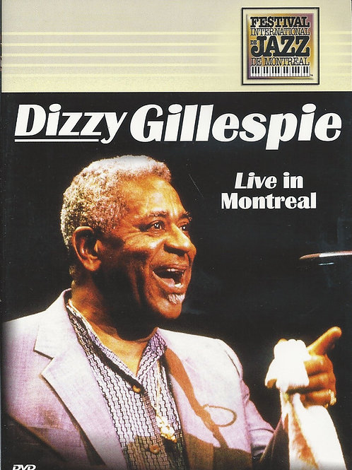 DIZZY GILLESPIE LIVE IN MONTREAL DVD
