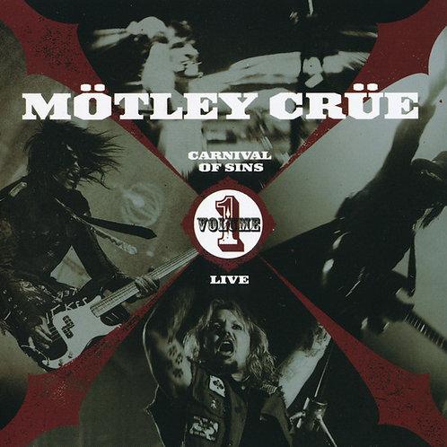 MOTLEY CRUE - CARNIVAL OF SINS LIVE VOL.1 CD