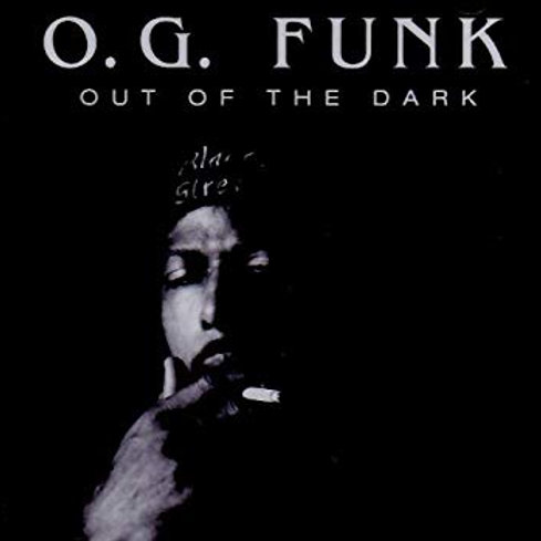 O.G. FUNK - OUT OF THE DARK CD