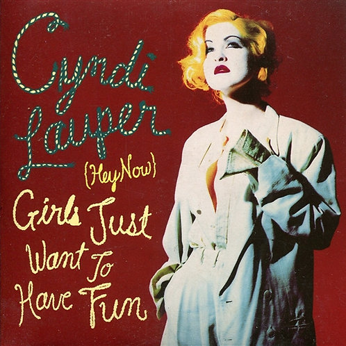 CYNDI LAUPER - HEY NOW GIRLS JUST WANT TO HAVE FUN CD