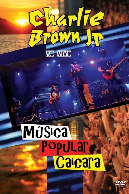 CHARLIE BROWN JR - MUSICA POPULAR CAIÇARA AO VIVO DVD