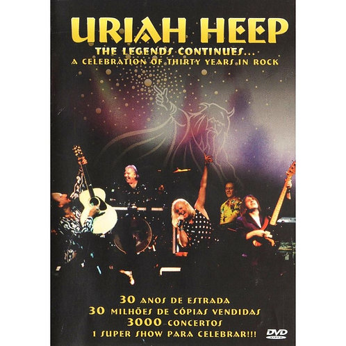 URIAH HEEP - THE LEGENDS CONTINUES DVD