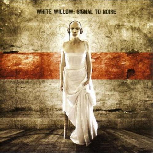 WHITE WILOW: SIGNAL TO NOISE CD