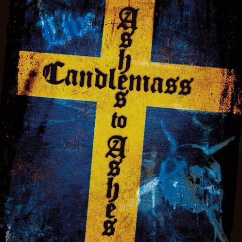 CANDLEMASS - ASHES TO ASHES CD