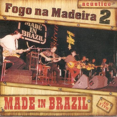 MADE IN BRAZIL - FOGO NA MADEIRA CD