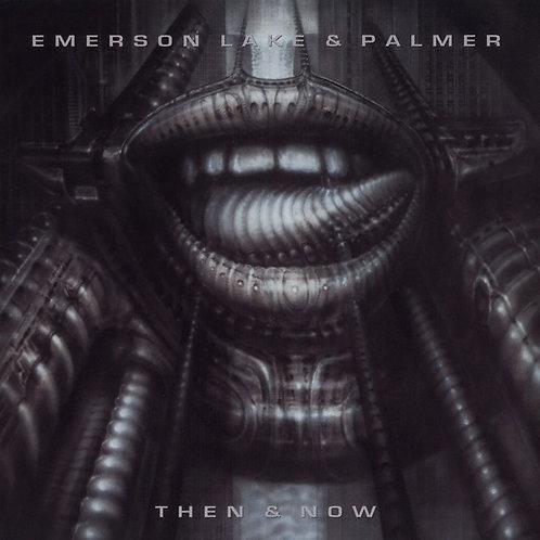 EMERSON, LAKE & PALMER - THEN & NOW CD