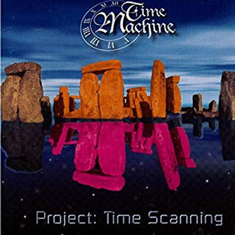 TIME MACHINE - PROJECT: TIME SCANNING CD