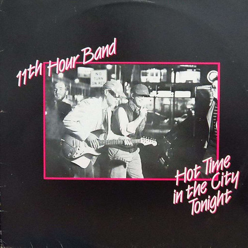 11TH HOUR BAND LP