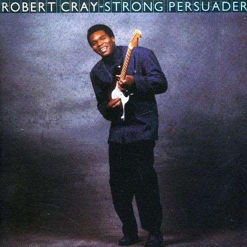 ROBERT CRAY - STRONG PERSUADER LP