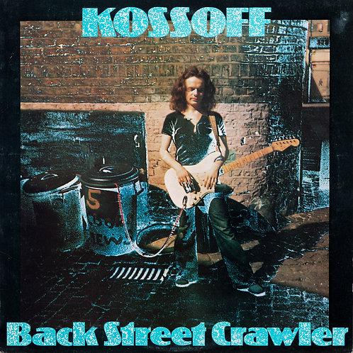 KOSSOF - BACK STREET CRAWLER CD