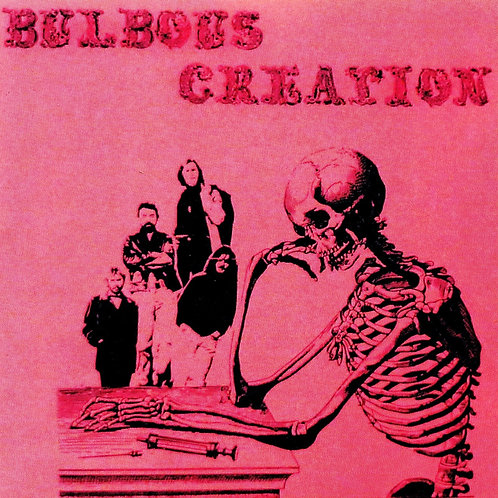 BULBOUS CREATION - YOU WON´T REMEMBER DYING CD
