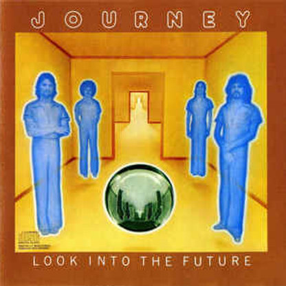 JOURNEY - LOOK INTO THE FUTURE CD