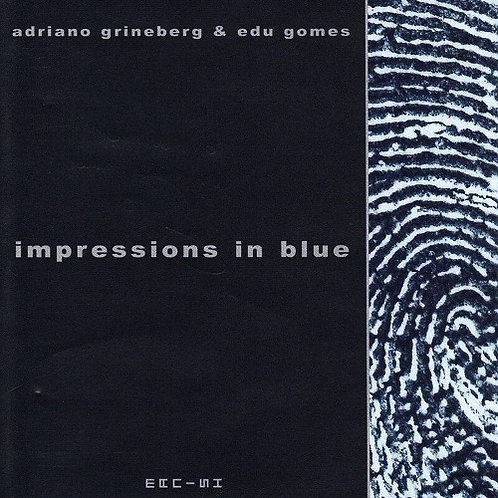 ADRIANO GRINEBERG - IMPRESSIONS IN BLUES CD