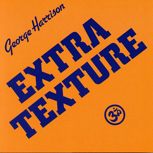 GEORGE HARRISON - EXTRA TEXTURE CD