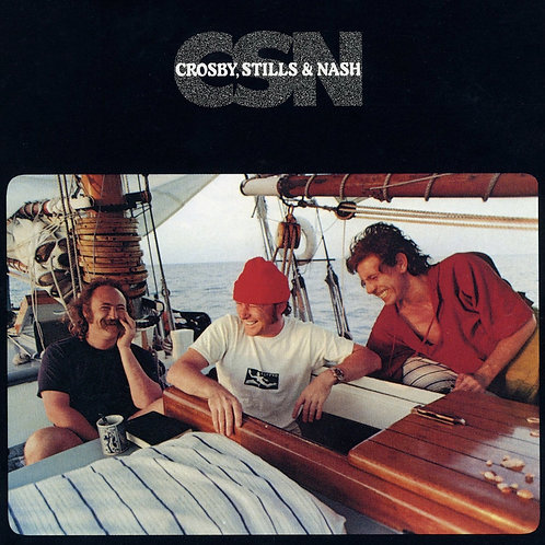 CROSBY, STILLS & NASH - CSN LP