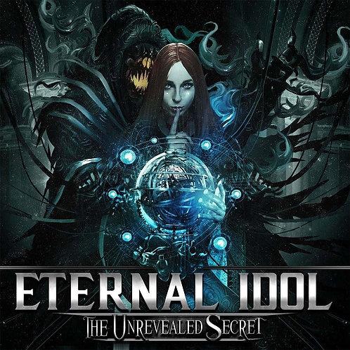 ETERNAL IDOL - THE UNREVEALED SECRET CD