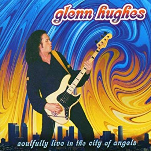 GLENN HUGHES - SOULFULLY LIVE IN THE CITY OF ANGELS CD