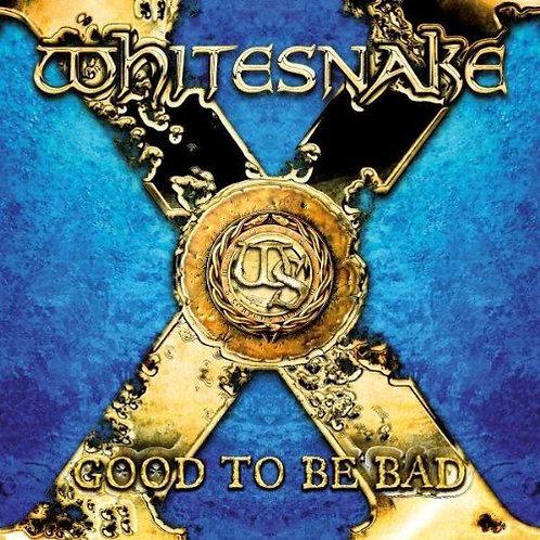 WHITESNAKE - GOOD TO BE BAD CD