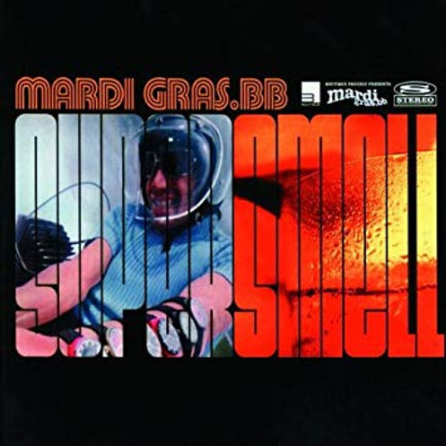 MARDI GRAS.BB - SUPERSMELL CD