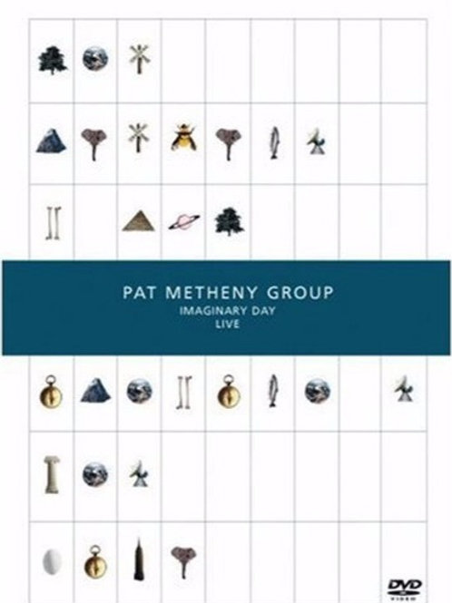PAT METHENY GROUP - IMAGINARY DAY LIVE DVD