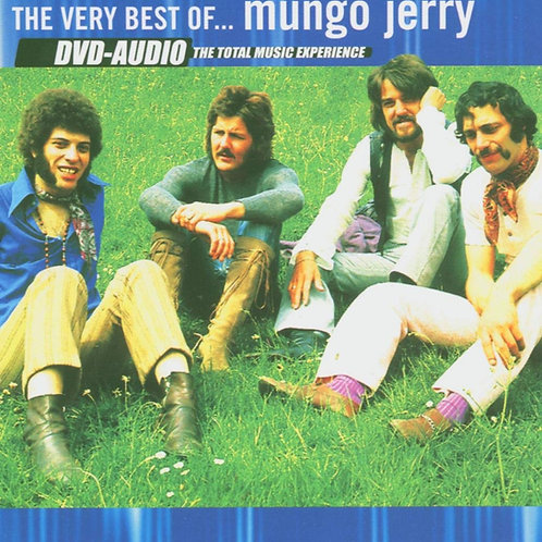 THE VERY BEST OF - MUNGO JERRY DVD AUDIO