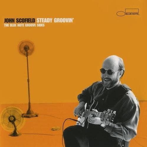JOHN SCOFIELD - STEADY GROOVIN CD