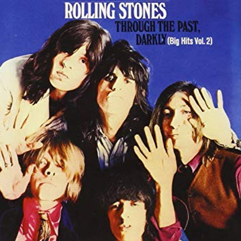 THE ROLLING STONES - THROUGH THE PAST DARKLY CD