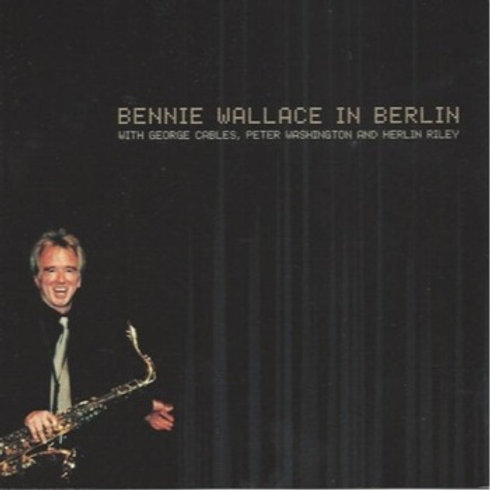 BENNIE WALLACE - IN BERLIN CD