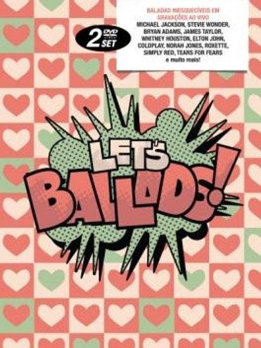 LET´S BALLADS DUPLO DVD
