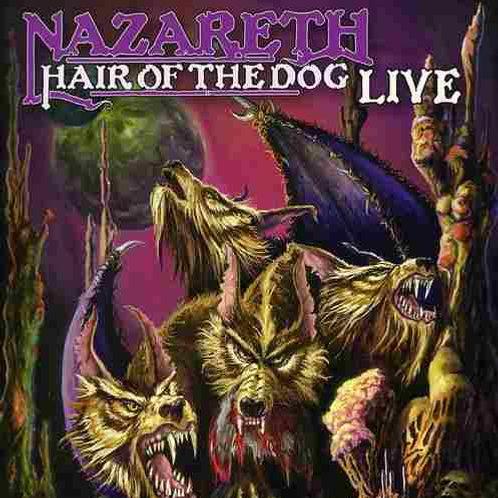 NAZARETH - HAIR OF THE DOG LIVE CD