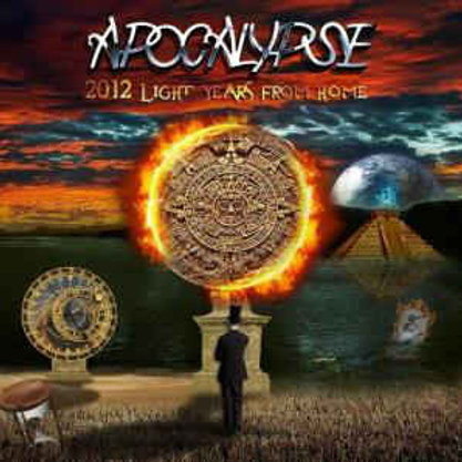 APOCALYPSE - 2012 LIGHT YEARS FROM HOME