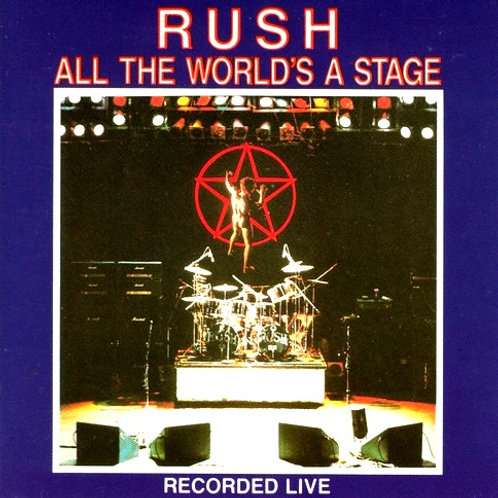 RUSH - ALL THE WORLD´S A STAGE LIVE CD