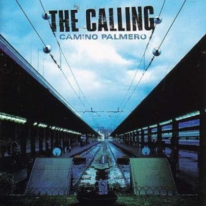 THE CALLING - CAMINO PALMERO CD