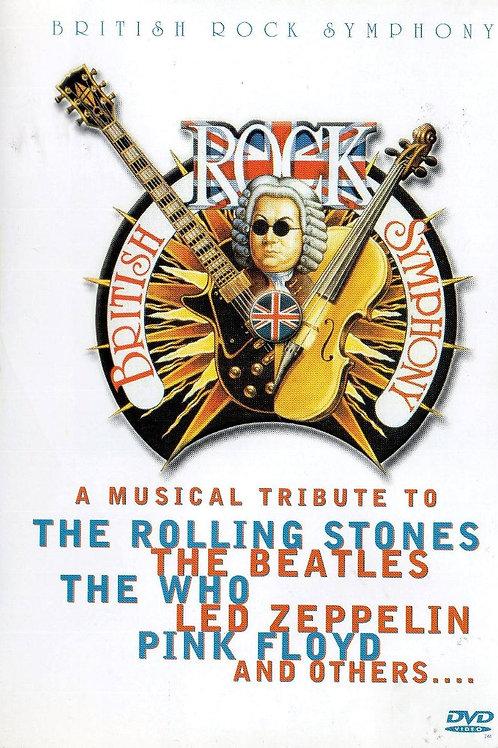 BRITISH ROCK SYMPHONY - A MUSICAL TRIBUTE DVD